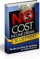 No Cost Income Stream Blueprint - Lessons Personal Use ...