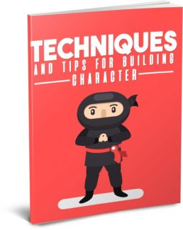 Techniques And Tips For Building Character PLR Ebook