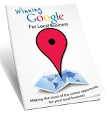 Winning Google For Local Business Personal Use Ebook