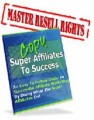 Copy Super Affiliates To Success MRR Ebook