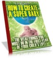 How To Create A Super Baby MRR Ebook