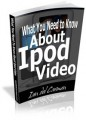 What You Need To Know About Ipod Video MRR Ebook