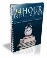 24 Hour Info Product Personal Use Ebook
