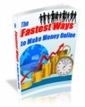 The Fastest Ways To Make Money Online Mrr Ebook
