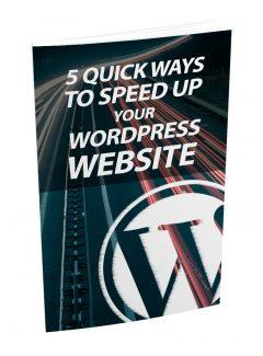 5 Quick Ways To Speed Up Your WordPress Website MRR Ebook With Audio