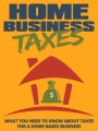 Home Business Taxes Give Away Rights Ebook