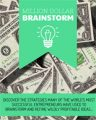 Million Dollar Brainstorm Personal Use Ebook With Video