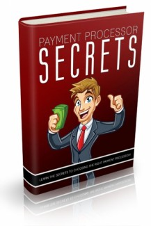 Payment Processor Secrets Give Away Rights Ebook