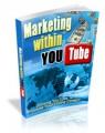 Marketing Within YouTube Mrr Ebook