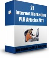 25 Internet Marketing Plr Articles V11 PLR Article