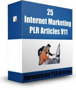 25 Internet Marketing Plr Articles V11 PLR Article