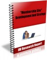 Membership Site  Development And Strategy MRR Ebook