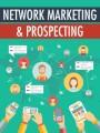 Network Marketing Prospecting MRR Ebook