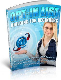 Opt In List Building For Beginners PLR Ebook