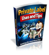 Private Label Uses And Tips Give Away Rights Ebook
