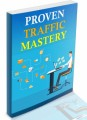 Proven Traffic Mastery MRR Ebook