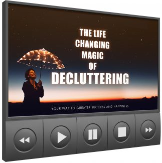 The Life Changing Magic Of Decluttering – Video Upgrade MRR Video With Audio