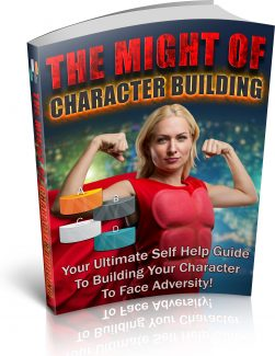 The Might Of Character Building PLR Ebook