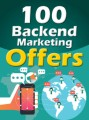 100 Backend Marketing Offers Give Away Rights Ebook