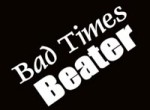 Bad Times Beater PLR Ebook