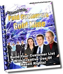Paid Customers Gold Mine Resale Rights Ebook