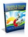 Health  Wealth Magnetism PLR Ebook