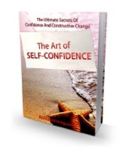 The Art Of Self Confidence Plr Ebook