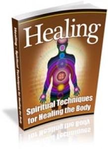 Healing – Spiritual Techniques For Healing The Body Plr Ebook