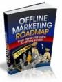 Offline Marketing Roadmap Mrr Ebook