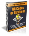 Qr Codes For Business Newsletter PLR Autoresponder Messages