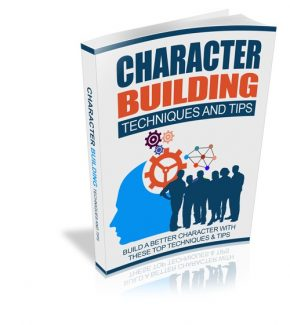 Character Building Techniques And Tips Resale Rights Ebook