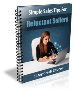 Simple Sales Tips For Reluctant Sellers PLR Autoresponder Messages