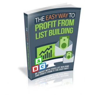 The Easy Way To Profit From List Building Resale Rights Ebook