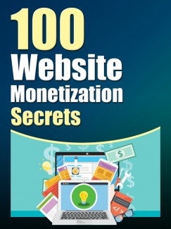 100 Website Monetization Secrets PLR Ebook