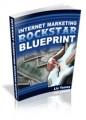 Internet Marketing Superstar Blueprint Mrr Ebook