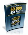 Build Me A 50,000 List Fast PLR Ebook