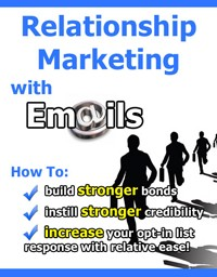 Relationship Marketing With Emails PLR Ebook