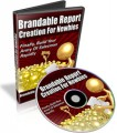 Brandable Report Creation For Newbies Resale Rights Video