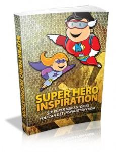 Super Hero Inspiration Mrr Ebook