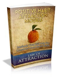 Positive Habit Attraction Models Give Away Rights Ebook With Audio & Video