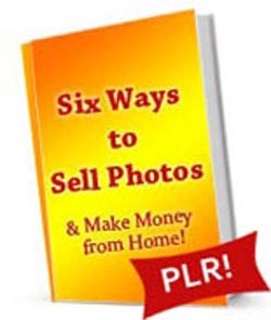 Six Ways To Sell Photos PLR Ebook