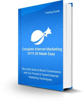 Complete Internet Marketing 2019-20 Made Easy Personal Use Ebook