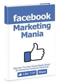 Facebook Marketing Mania MRR Ebook