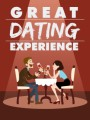 Great Dating Experience Give Away Rights Ebook