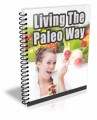 Living The Paleo Way PLR Autoresponder Messages