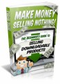 Make Money Selling Nothing MRR Ebook With Video