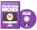 Make Money With Embarrassing Niches PLR Video