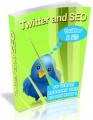 Twitter And Seo MRR Ebook