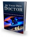 Be Your Own Doctor Plr Ebook