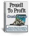 Presell To Profit Plr Autoresponder Messages